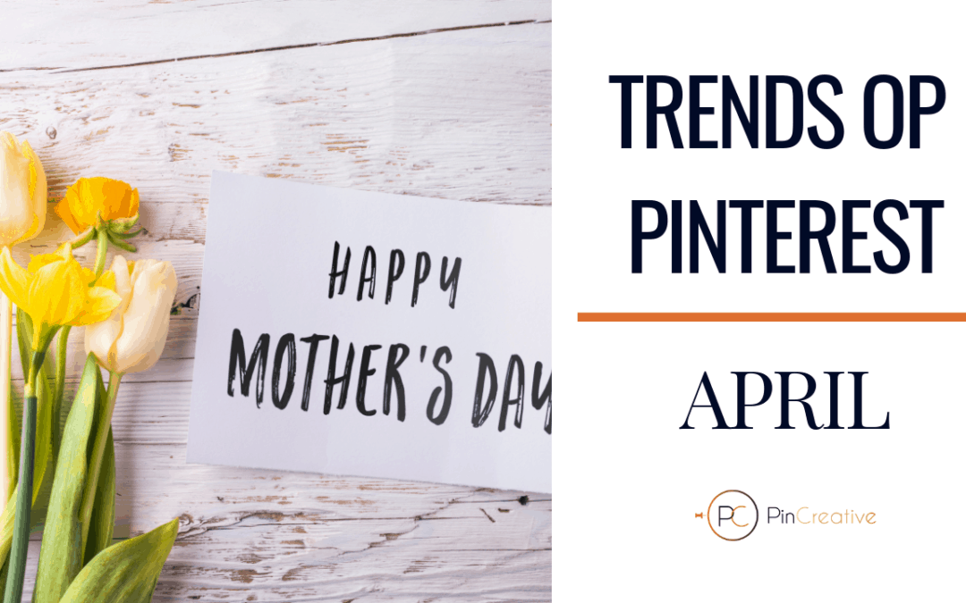 Pinterest marketing trends april