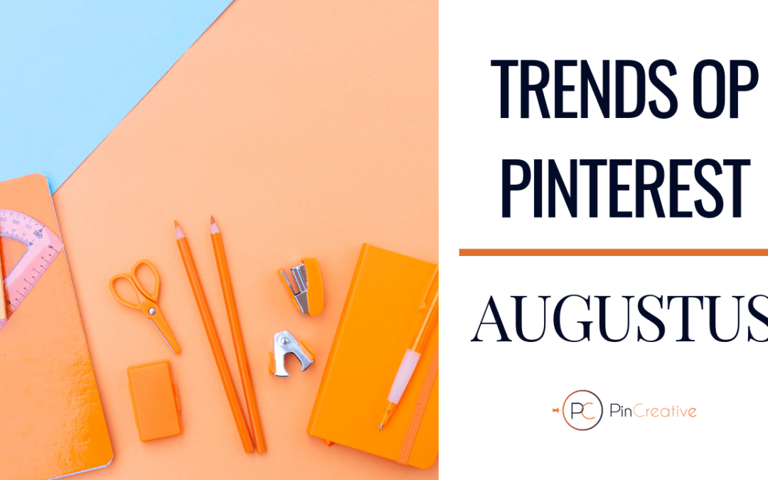 Pinterest marketing trends augustus