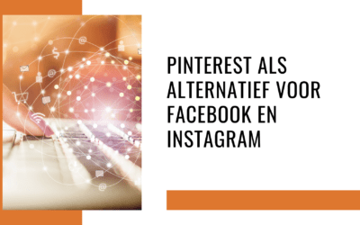 Pinterest als alternatief voor Instagram en Facebook?